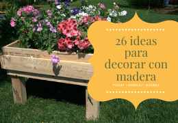 26 ideas para decorar con madera