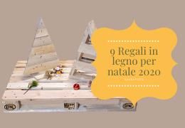 9 Regali in legno per natale 2020